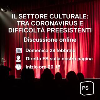 Il settore culturale tra Coronavirus e difficoltà preesistenti: discussione online